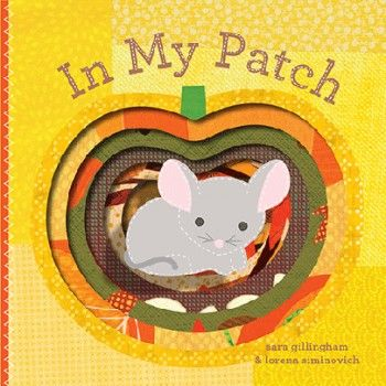 In My Patch by Sara Gillingham and Lorena Siminovich is an adorable cut-out board book, with a felt mouse too. The little mouse is guiding you through their wonderful pumpkin patch, to find out what makes it so very special. With bright, colourful illustrations, cut-out pages and the textured mouse, this lovely book will engage little one's and keep them entertained for ages.