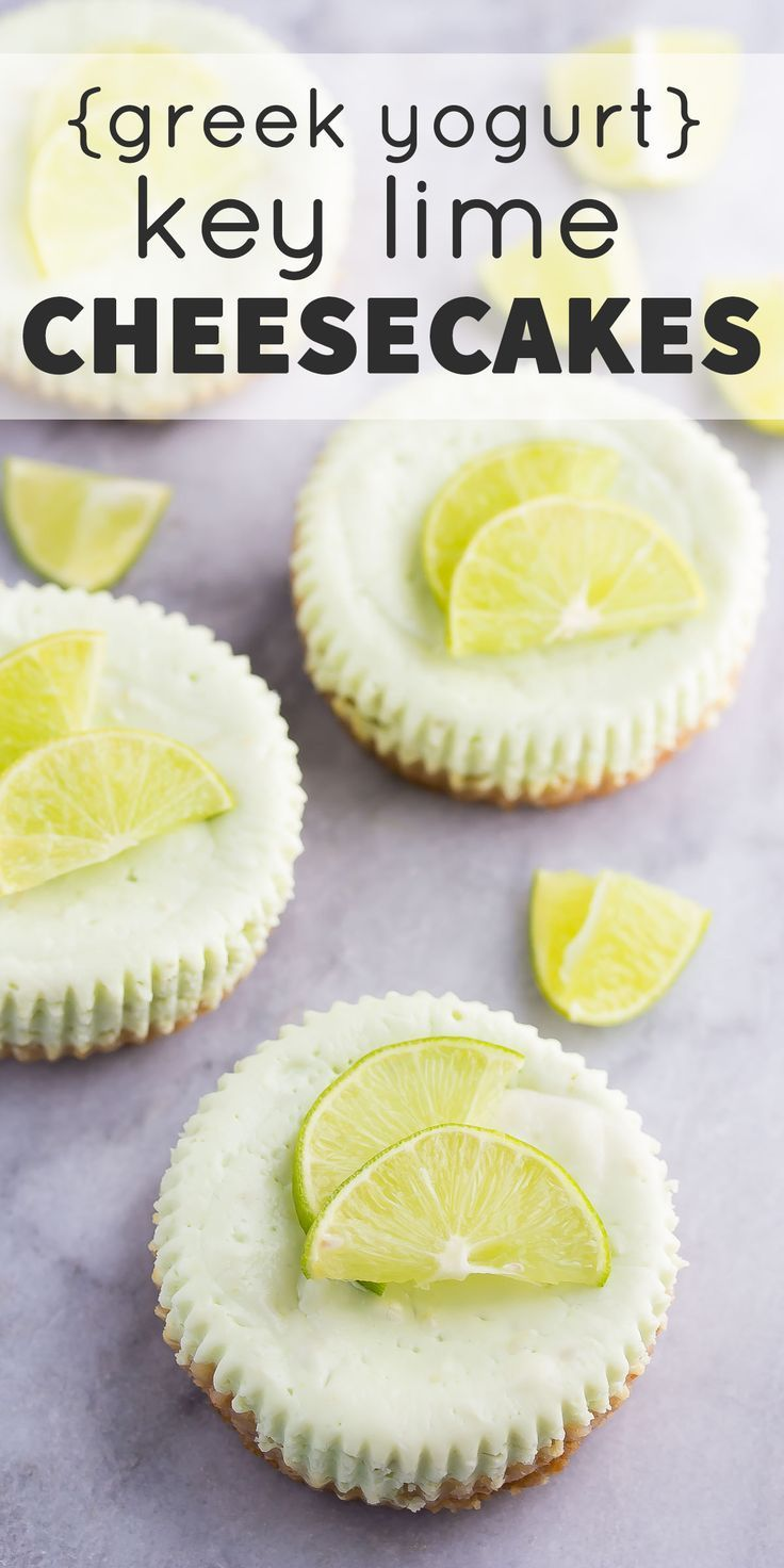 Greek Yogurt Key Lime Cheesecakes, a healthier dessert recipe with only 125 calories per cheesecake!