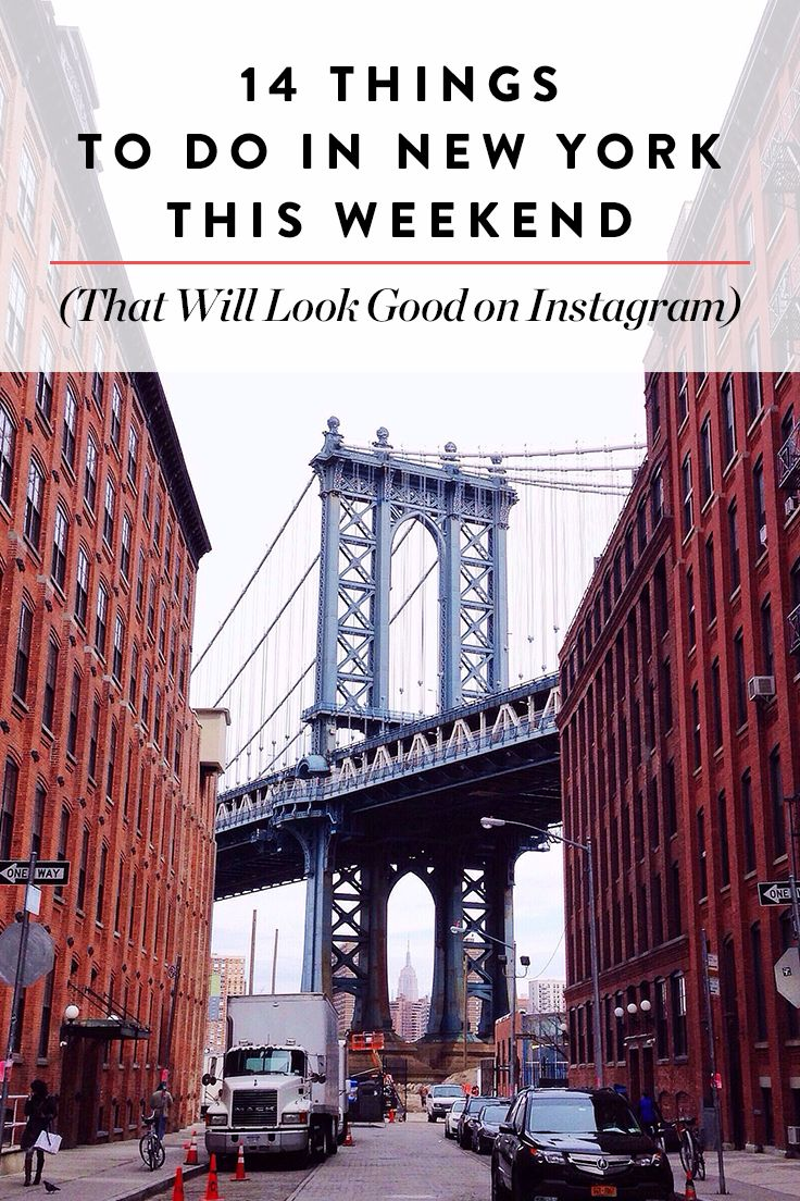 14 Things to Do In New York This Weekend via @Purewow
