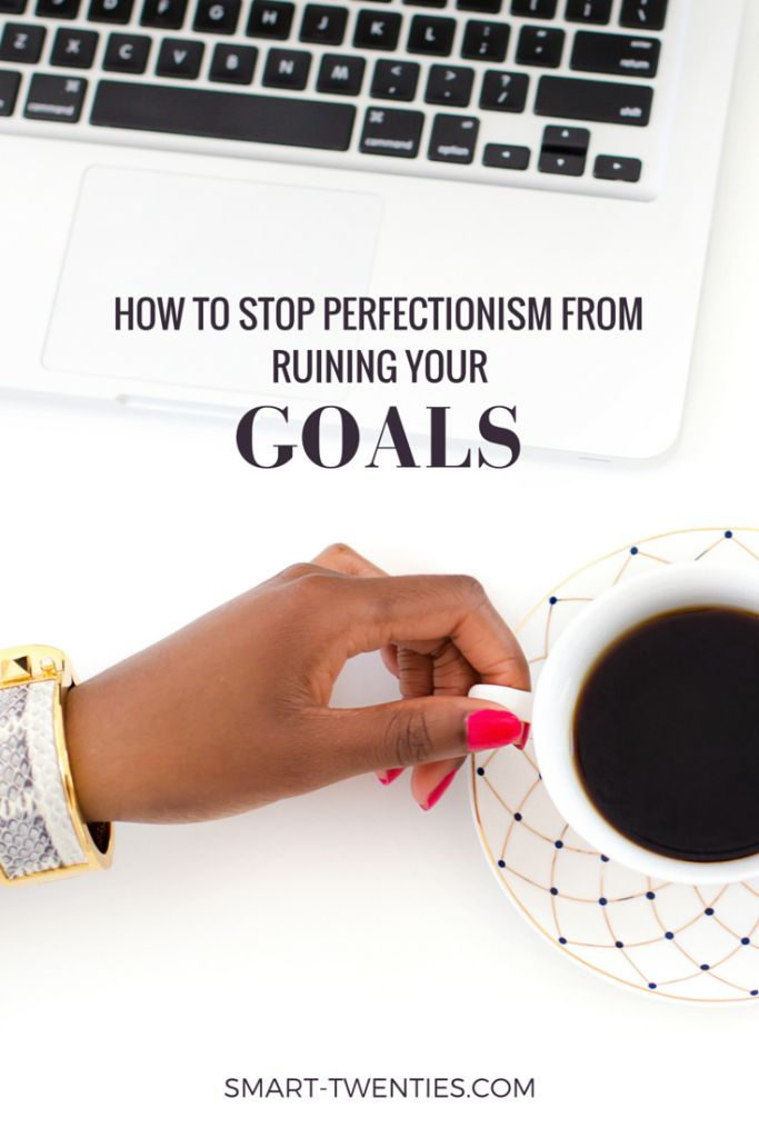 As perfectionists, we believe if something can't be done perfectly it shouldn't be done at all. Here's how you can stop that belief from ruining your goals.