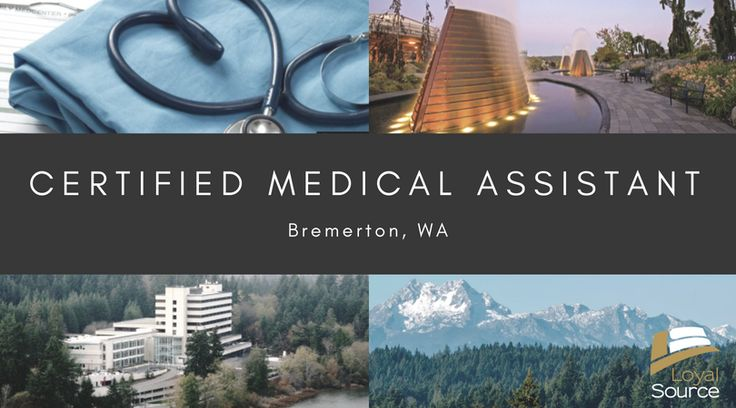 Work as a Civilian CMA at the Naval Hospital Bremerton!! Send your resume to m.perez@loyalsource.com today!  #CMA #MedicalAssistant #Bremerton #Navy #Washington