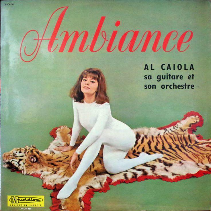Ambiance - Al Caiola, sa Guitare et son Orchestre. 1967