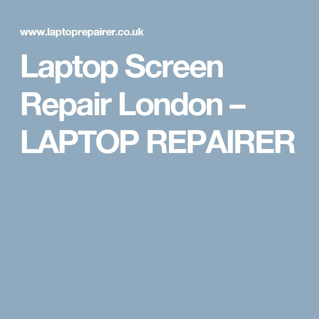 Laptop Screen Repair London – LAPTOP REPAIRER