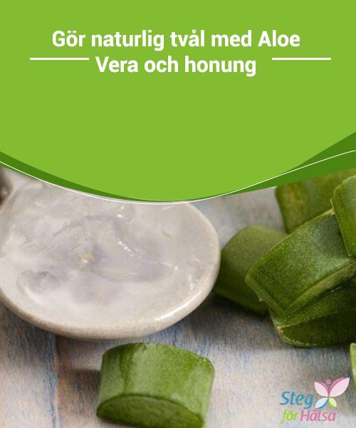 #Gör #naturlig tvål med Aloe Vera och honung  Naturliga tvålar har alltid varit mycket #bättre för din huds #hälsa jämfört med de kommersiella sorterna som säljs i butikerna eftersom de förstnämnda är #fria #från konstgjorda #kemiska ämnen.
