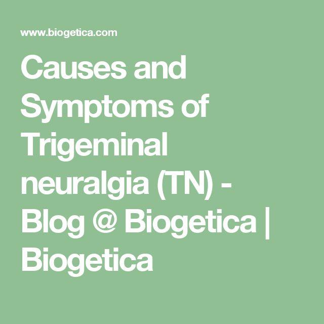Causes and Symptoms of Trigeminal neuralgia (TN) - Blog @ Biogetica   Biogetica