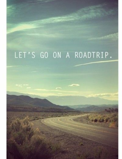 Let's go on a road trip...