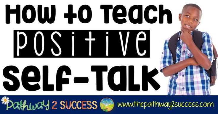 """Self-talk is the inner voice that goes on inside our heads throughout our waking hours. Positive self-talk is when we talk to ourselves in a reassuring, kind, and more optimistic way. It's the difference from saying to yourself: """"I'm an idiot, I can't believe I failed this math test"""" or """"I'm disappo"""