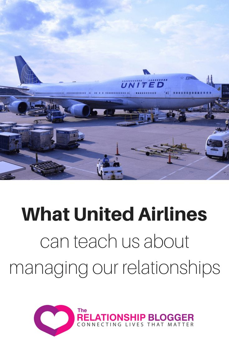What United Airlines can teach us about managing our relationships