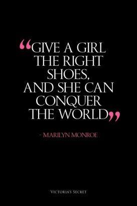 """""""Donnez à une femme les bonnes chaussures, et elle pourra conquérir le monde""""  www.hespring.com"""