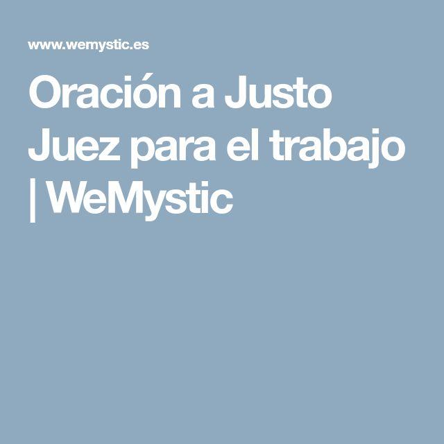 Oración a Justo Juez para el trabajo | WeMystic