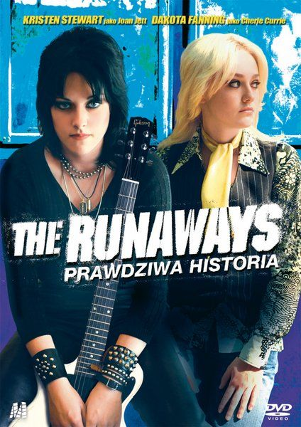 The Runaways: Prawdziwa historia / The Runaways