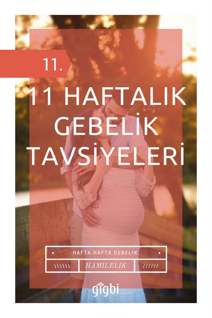 11 haftalık gebelik, hamileliğinizin ilk 2,5 ayını bitirdiğiniz anlamına gelir. Birkaç hafta içinde mide bulantılarınız ya tamamen biter ya da sizi..