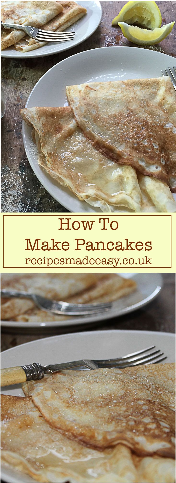 Traditionally eaten on shrove Tuesday - Pancake Day! Enjoy these English style pancakes any time with Recipes Made Easy Step by Step via @jacdotbee