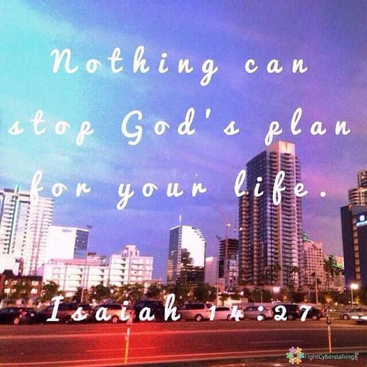 Nothing can stop God's plan for your life! Isaiah 14:27