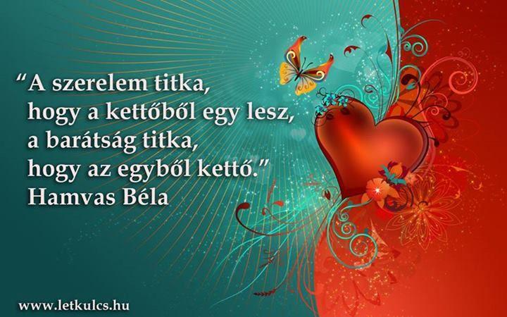 Hamvas Béla idézete a szerelem és a barátság különbségéről. A kép forrása: A Létezés Kulcsa