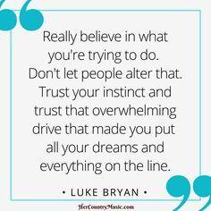 Luke Bryan Quotes at HerCountryMusic.com