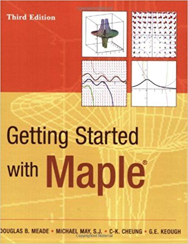 Getting Started with Maple 3rd Edition