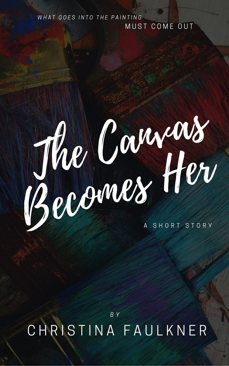 The Canvas Becomes Her - free short story #shortstory #english