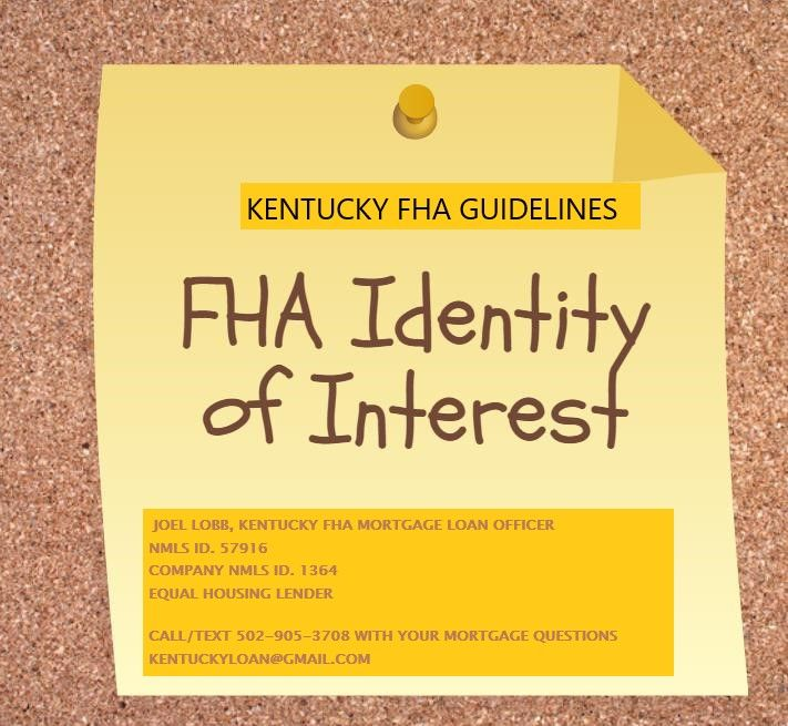 What Does Identity Of Interest Mean For Fha Loans Fha Loans Fha Loan