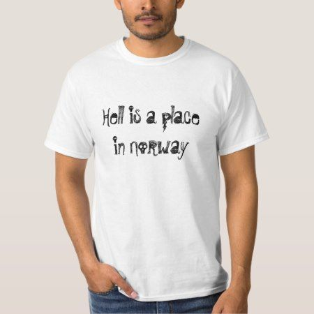 Hell Norway T-Shirt - click/tap to personalize and buy