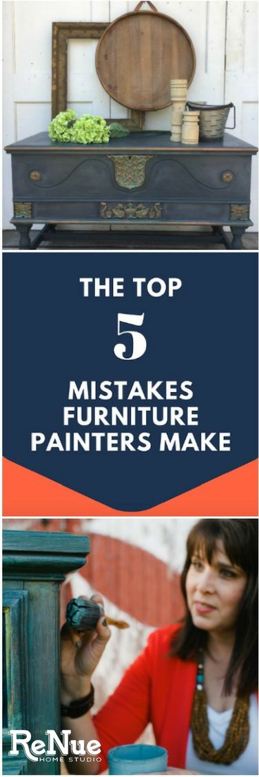 Learn the Top 5 Mistakes Furniture Painters Make  Are you making these costly mistakes? It could cost you time and money.  How To Tutorial Small Business Repurpose Chalk Faux Flip