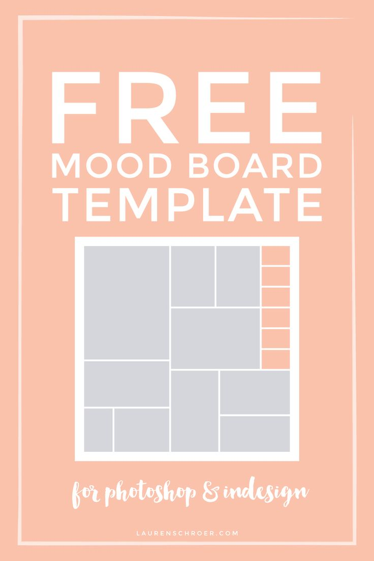 Free Mood Board Template — Lauren Schroer | Graphic Designer & Blogger