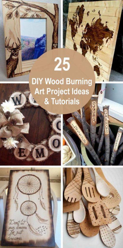 25 Ideen und Anleitungen für DIY-Holzverbrennungsprojekte 2018