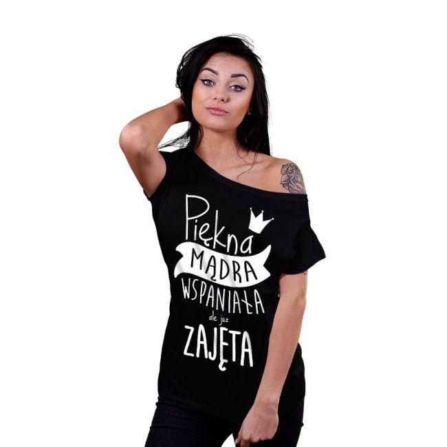 T-shirt dla niej: Piękna, mądra, wspaniała, ale zajęta #koszulka #tshirt #piękna #mądra #wspaniała #zajęta