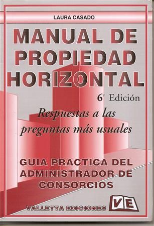 Manual de Propiedad Horizontal  - Valletta Ediciones