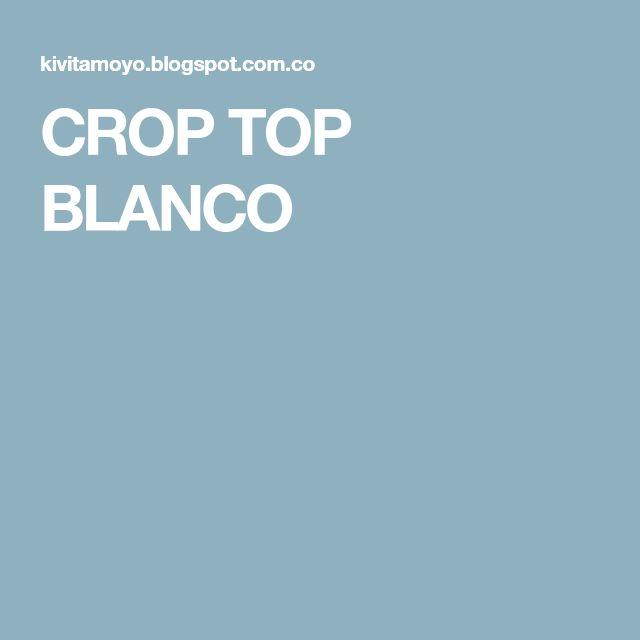 CROP TOP BLANCO