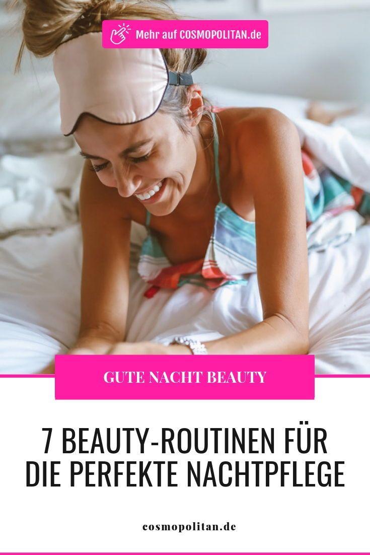 Gute Nacht: 7 Beauty-Routinen für die perfekte Nachtpflege