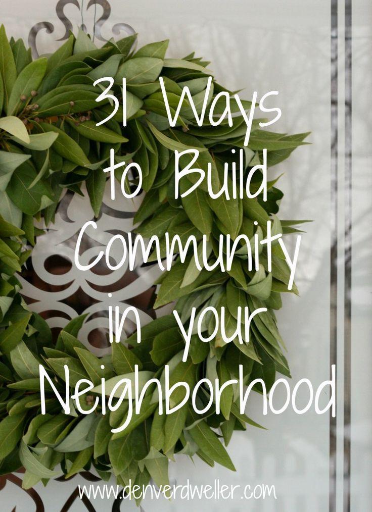 31 Ways to Build Community in Your Neighborhood