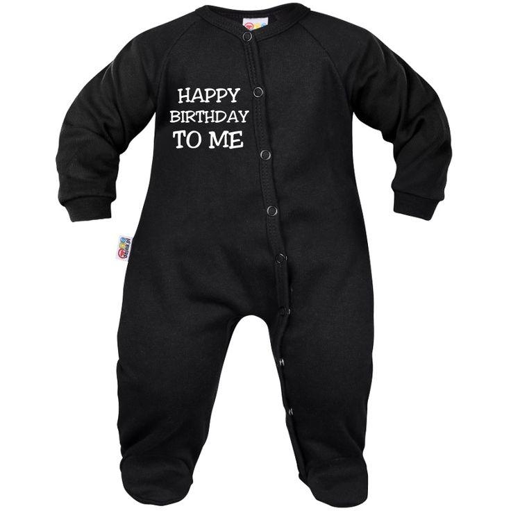 Pyjama bébé drôle : HAPPY BIRTHDAY to me