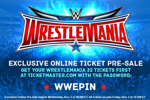 WWE Pinterest followers! Here's your official WWE #WrestleMania 32 ‪#‎PreSale‬ Code to get your tickets first for AT&T Stadium!  Pre-Sale begins Wednesday at 10 AM ET on Ticketmaster at this link: http://wwe.me/U9OYc