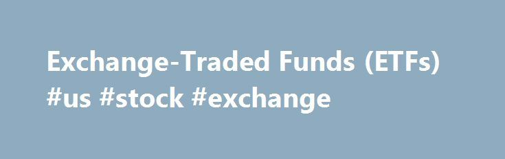 "Exchange-Traded Funds (ETFs) #us #stock #exchange http://stock.remmont.com/exchange-traded-funds-etfs-us-stock-exchange/  medianet_width = ""300"";   medianet_height = ""600"";   medianet_crid = ""926360737"";   medianet_versionId = ""111299"";   (function() {       var isSSL = 'https:' == document.location.protocol;       var mnSrc = (isSSL ? 'https:' : 'http:') + '//contextual.media.net/nmedianet.js?cid=8CUFDP85S' + (isSSL ? '&https=1' : '');       document.write('');   })();Explore iShares  2016…"