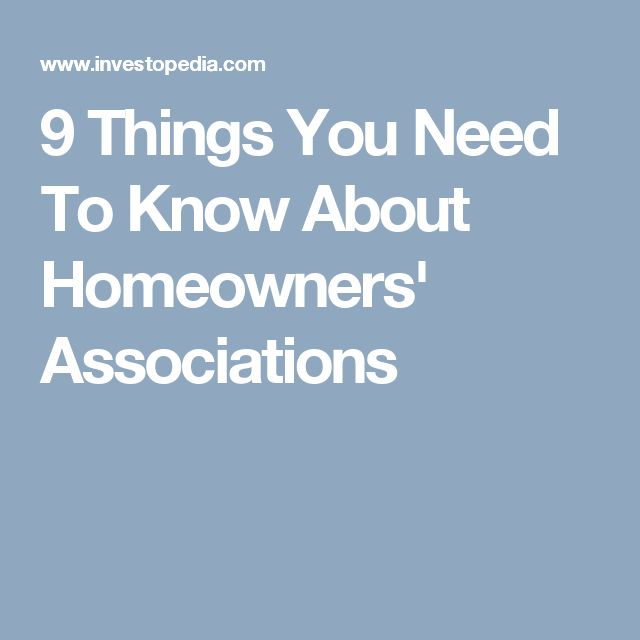 9 Things You Need To Know About Homeowners' Associations