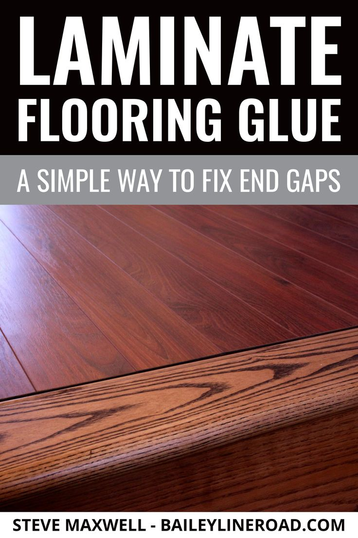 Glue For Laminate Flooring A Simple, What Adhesive To Use For Laminate Flooring