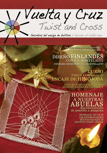 Vuelta y Cruz Nº3: Revista de bolillos / Twist and Cross N.3: Bobbin lace magazine (11€)
