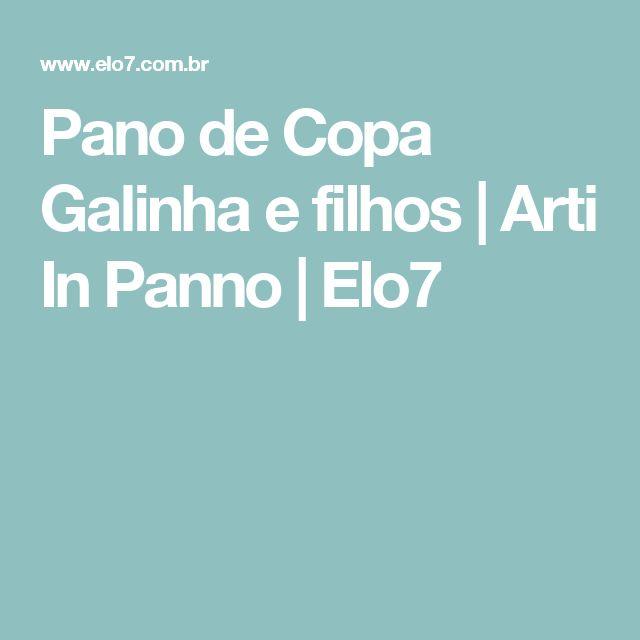 Pano de Copa Galinha e filhos | Arti In Panno | Elo7