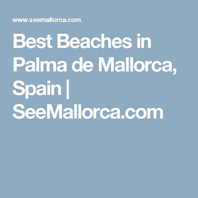 Best Beaches in Palma de Mallorca, Spain | SeeMallorca.com