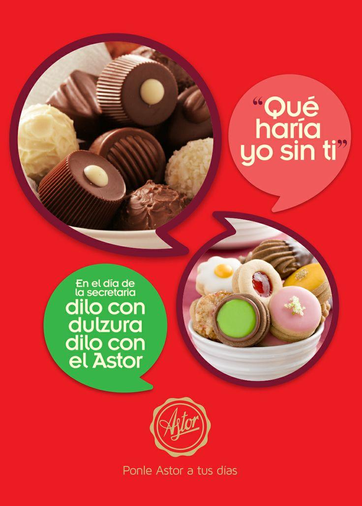 """""""Qué haría yo sin ti""""... En el día de la secretaria Dilo con dulzura, dilo con la #reposteriaastor  www.elastor.com.co"""