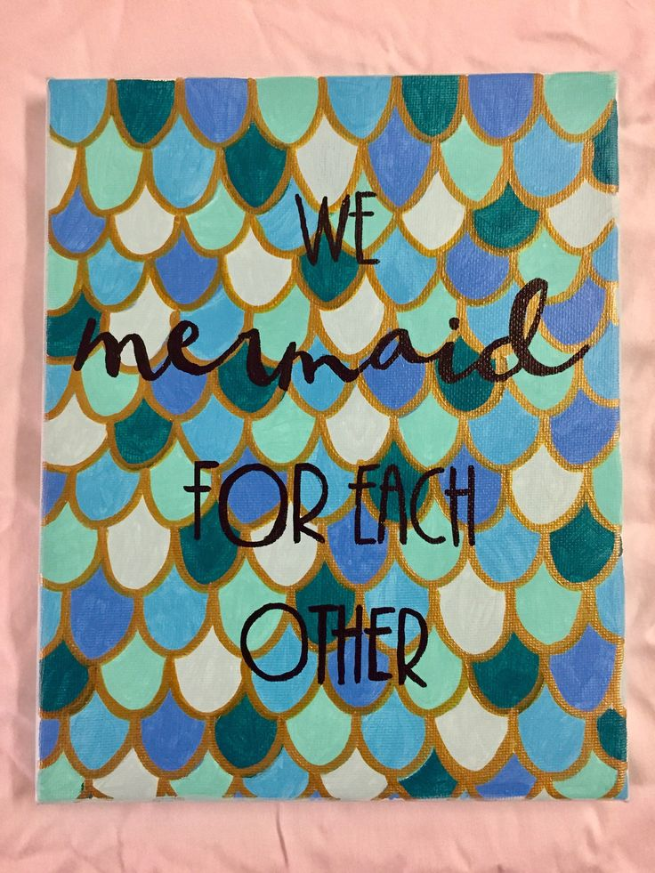 A personal favorite from my Etsy shop https://www.etsy.com/listing/555048867/we-mermaid-for-eachother-sorority-canvas