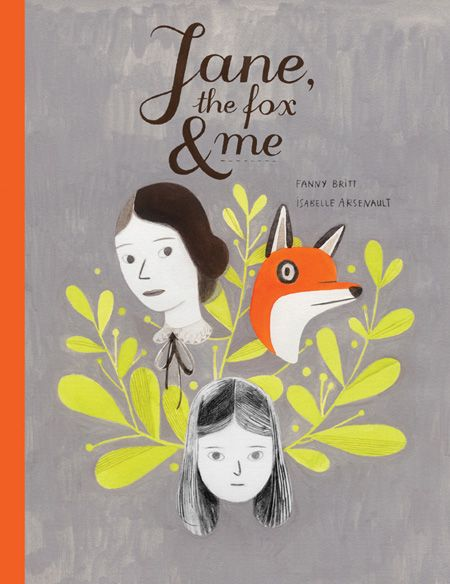 Just ordered this for Leddy: Jane, the Fox and Me: A Gorgeous Graphic Novel about the Travails of Youth Inspired by Charlotte Brönte   Brain Pickings