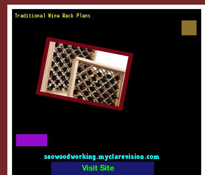 Traditional Wine Rack Plans 150527 - Woodworking Plans and Projects!