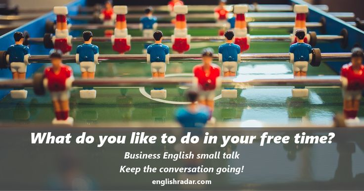 Business English small talk questions: What do you like to do in your free time?