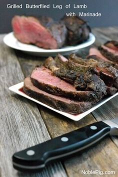 Grilled Butterflied Leg of Lamb with an amzingly, flavorful Marinade from NoblePig.com.