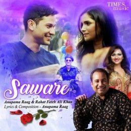 Saware – Rahat Fateh Ali Khan Audio Mp3 Song