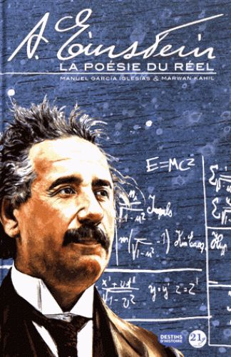 A. Einstein. La poésie du réel/Manuel Garcia Iglesias, 2017 http://bu.univ-angers.fr/rechercher/description?notice=000888975