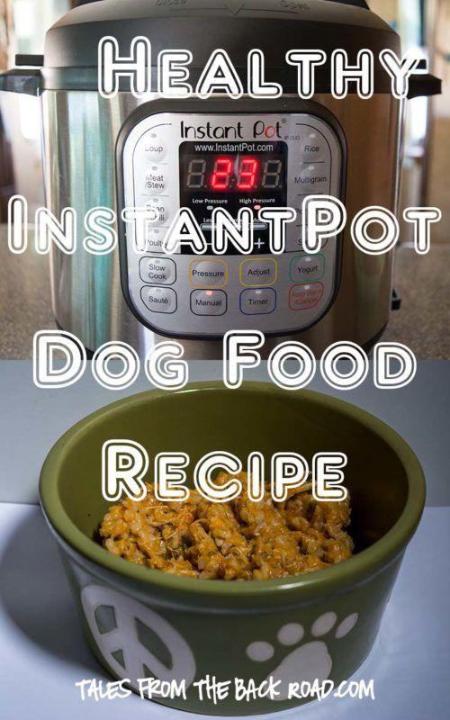 Healthy InstantPot Dog Food Recipe #dogs #dogfood #instantpot