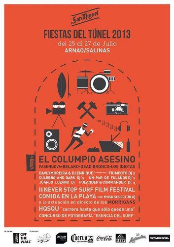 De forma paralela , aunque independiente , al VANS Salinas Longboard Festival se celebran en Salinas (Castrillón) del jueves 25 al sábado 27 de julio las II Fiestas del Túnel.
